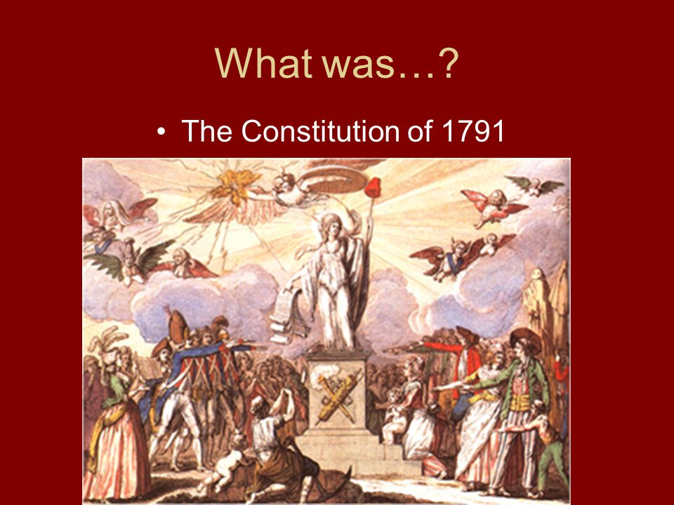 What was… The Constitution of 1791