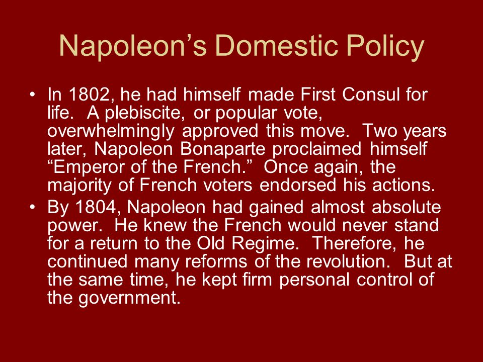 Napoleon's Domestic Policy