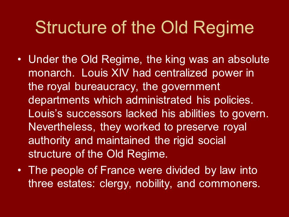 Structure of the Old Regime