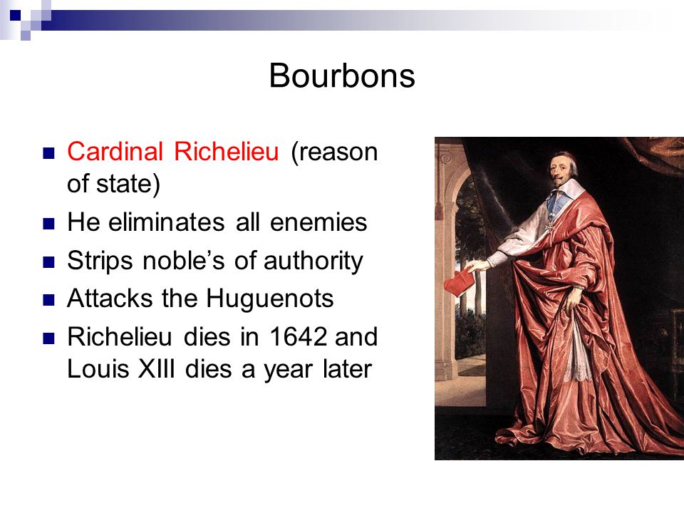 Bourbons Cardinal Richelieu (reason of state)