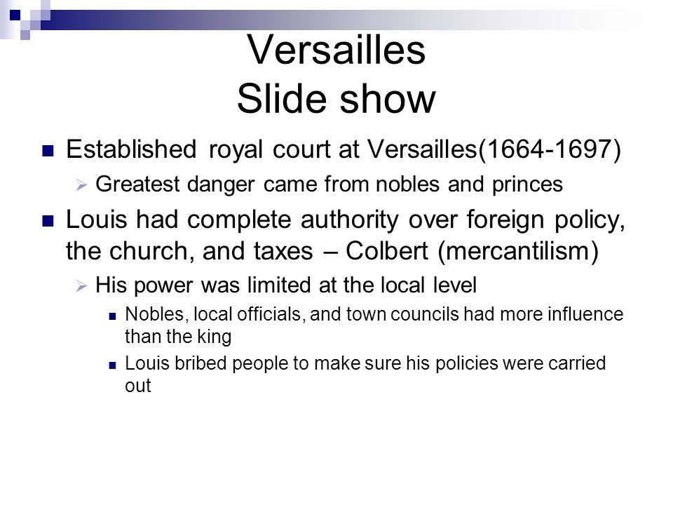 Versailles Slide show Established royal court at Versailles(1664-1697)