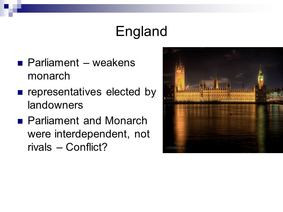 England Parliament – weakens monarch