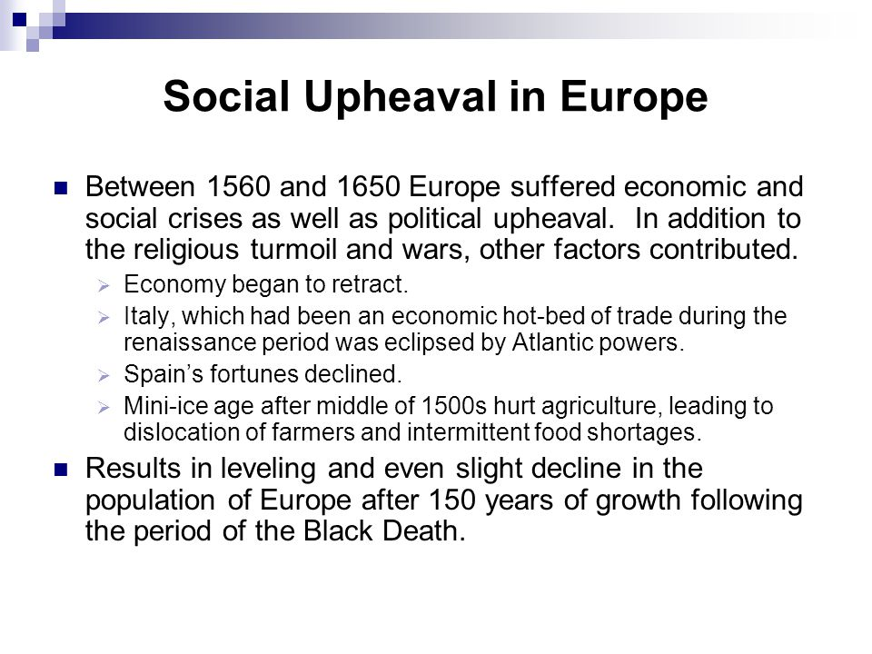 Social Upheaval in Europe