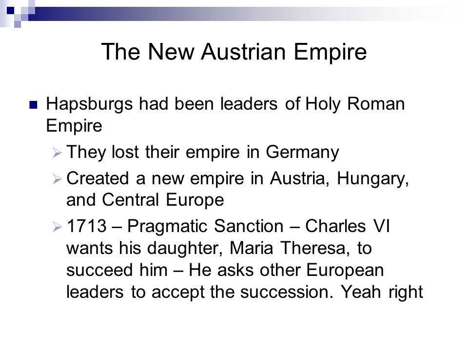 The New Austrian Empire