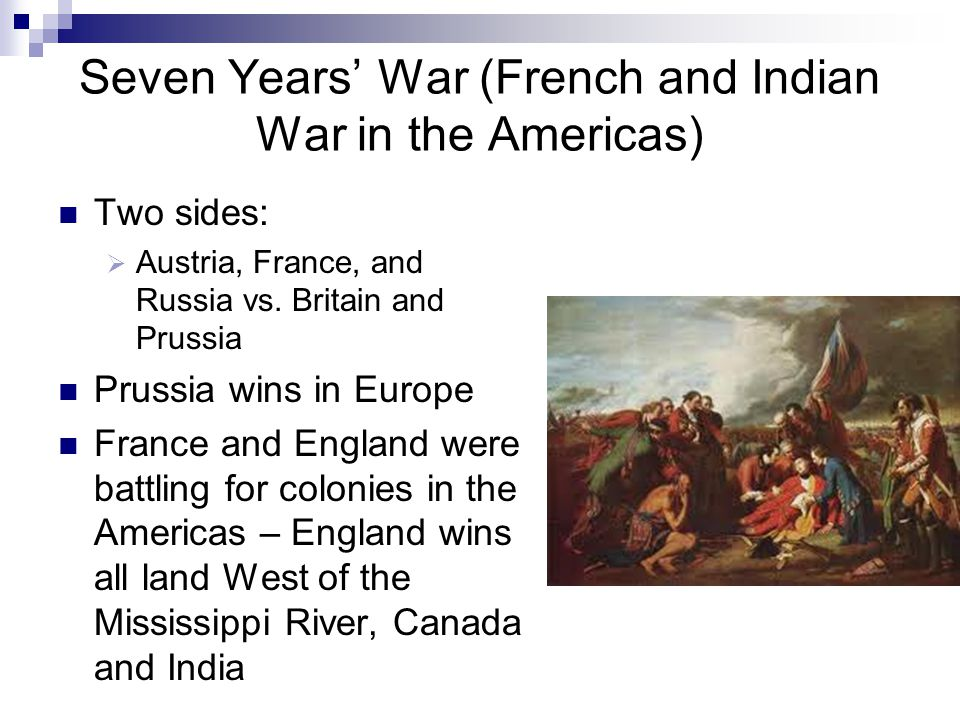 Seven Years' War (French and Indian War in the Americas)