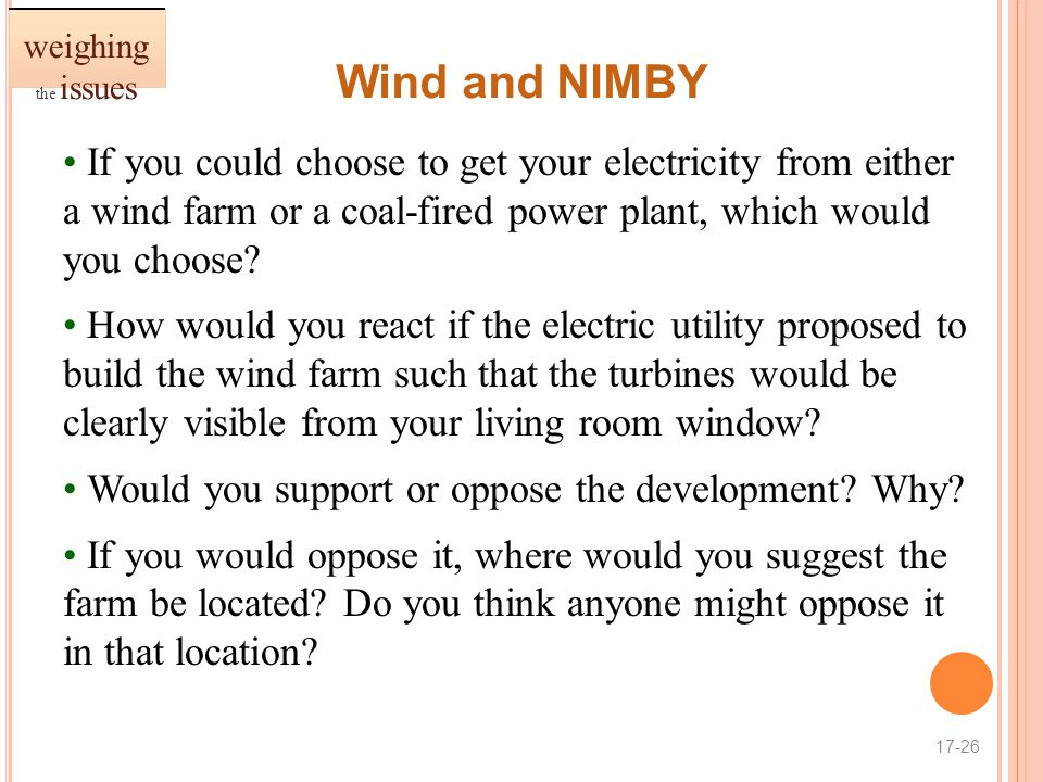 weighing the issues Wind and NIMBY.