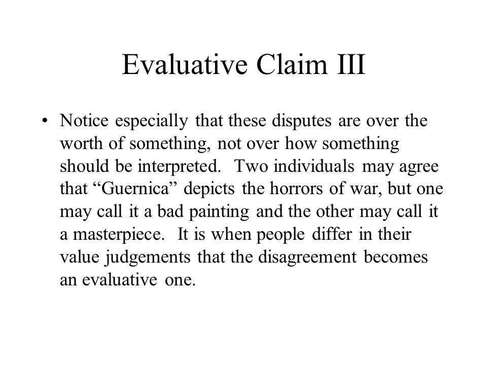 Evaluative Claim III