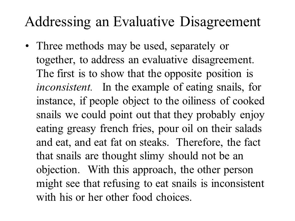 Addressing an Evaluative Disagreement
