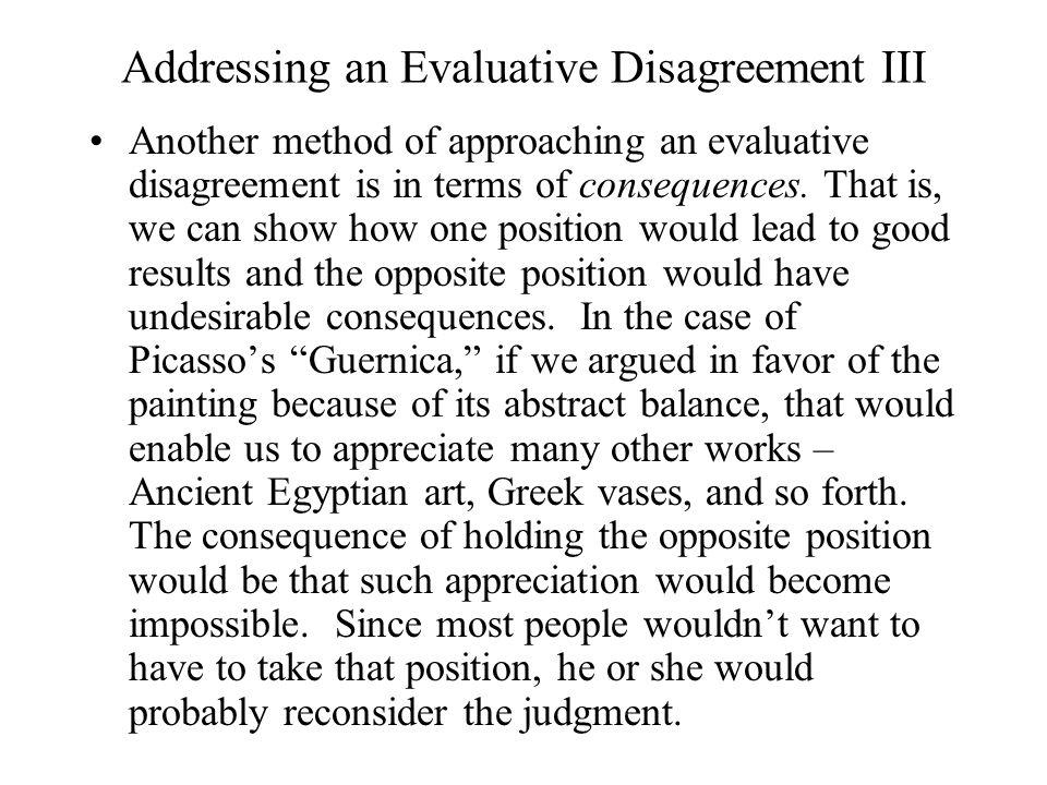 Addressing an Evaluative Disagreement III