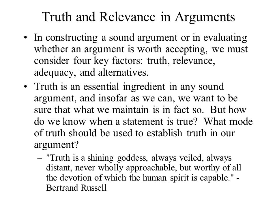 Truth and Relevance in Arguments