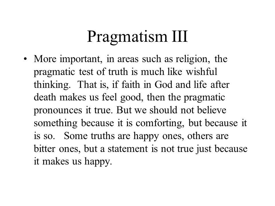 Pragmatism III