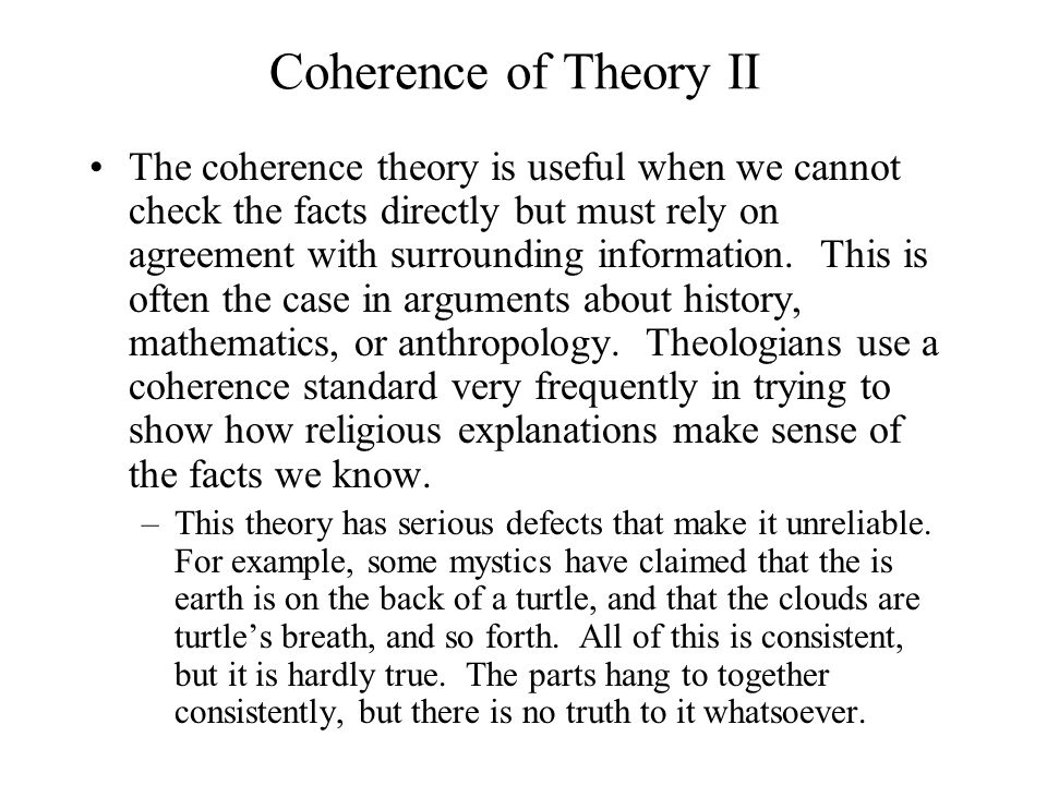 Coherence of Theory II