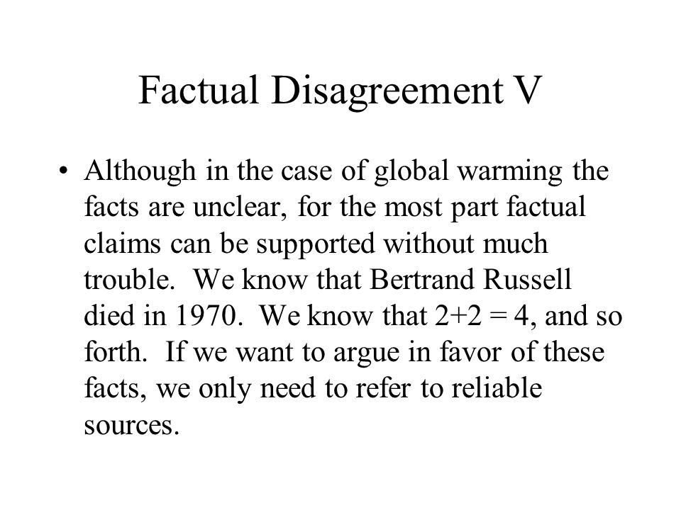 Factual Disagreement V