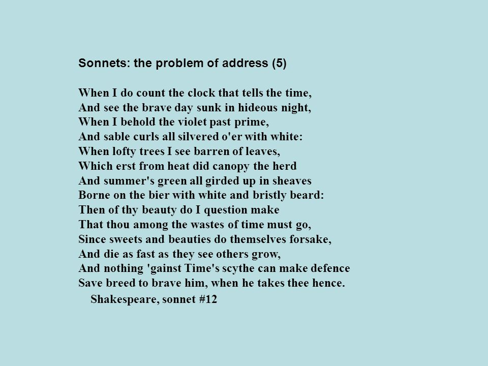 Sonnets: the problem of address (5)