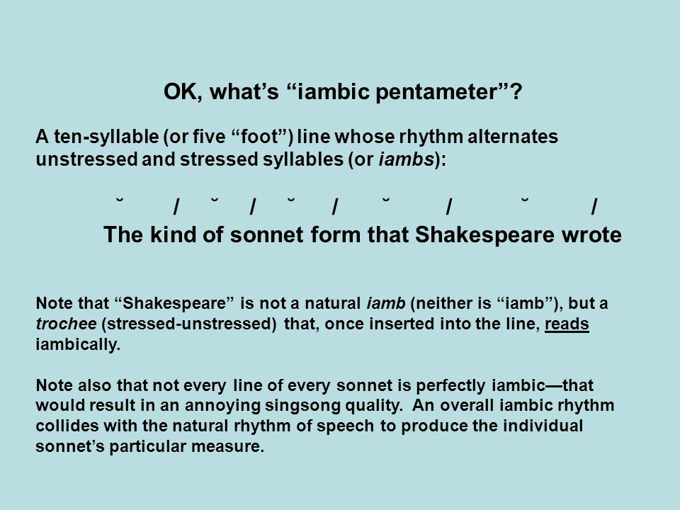 OK, what's iambic pentameter