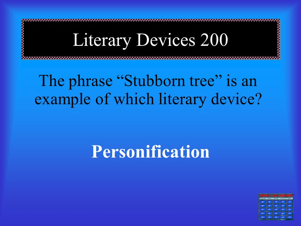 The phrase Stubborn tree is an example of which literary device