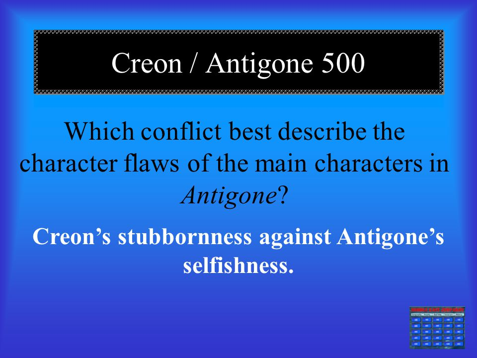 antigone pride and conflict of Get an answer for 'what is the central conflict in the play antigone and how is it resolved' and find homework help for other antigone questions at enotes.