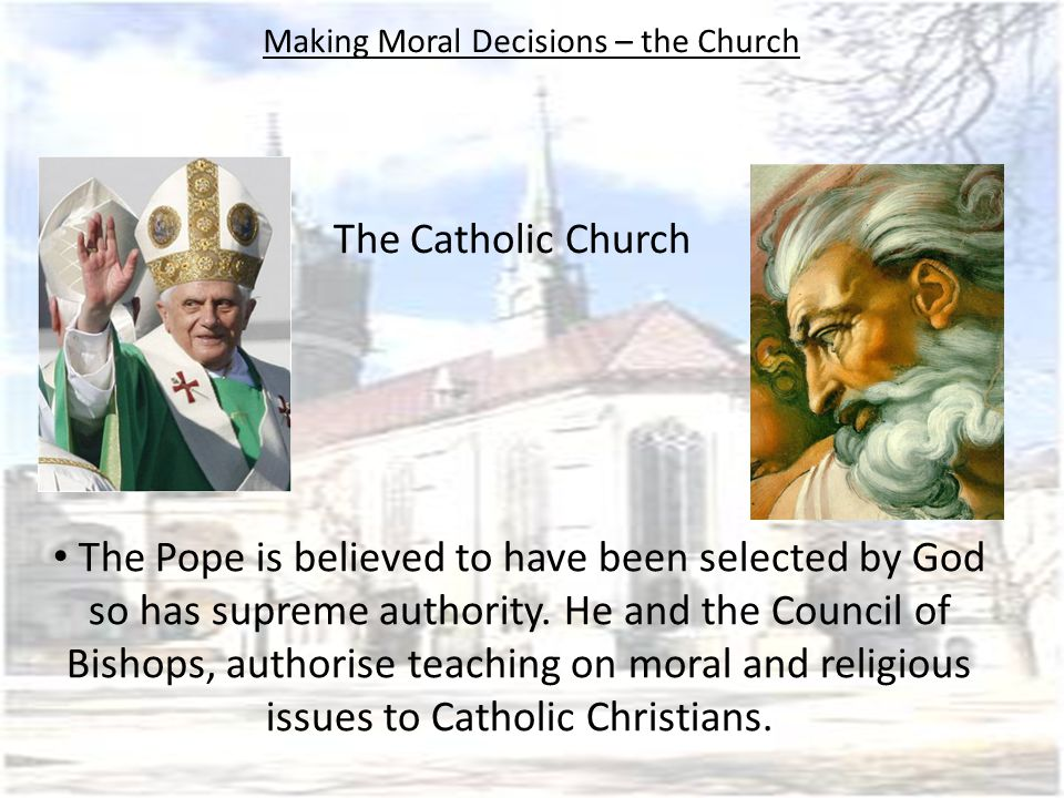 Making Moral Decisions – the Church