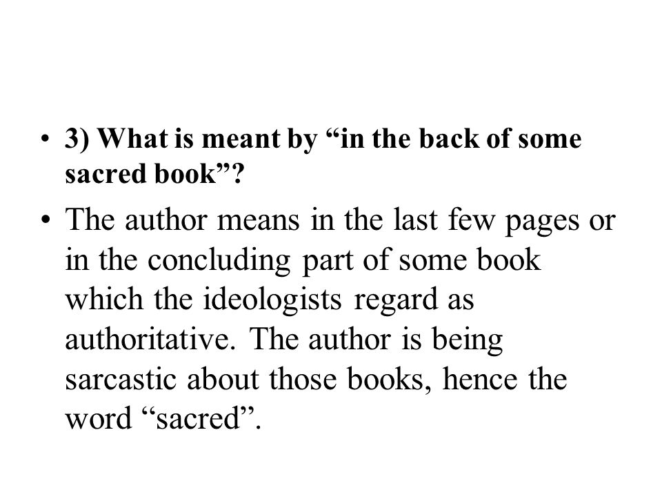 3) What is meant by in the back of some sacred book
