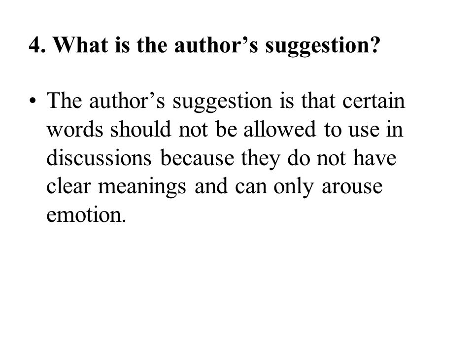 4. What is the author's suggestion