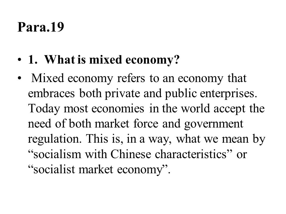Para.19 1. What is mixed economy