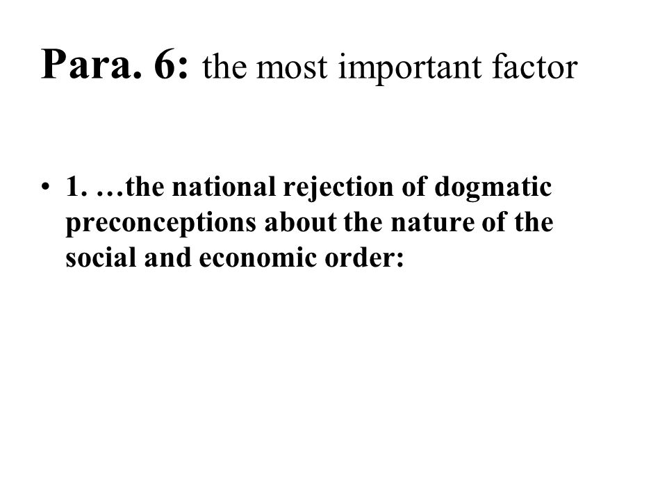 Para. 6: the most important factor