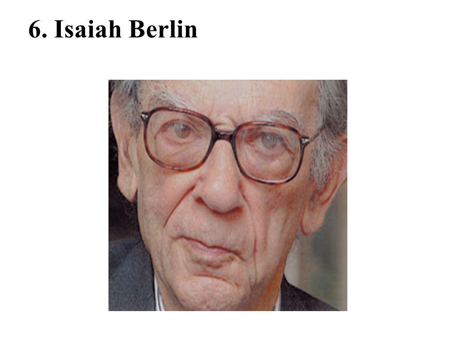 6. Isaiah Berlin