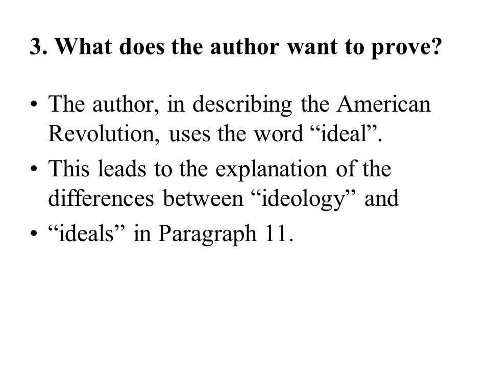 3. What does the author want to prove