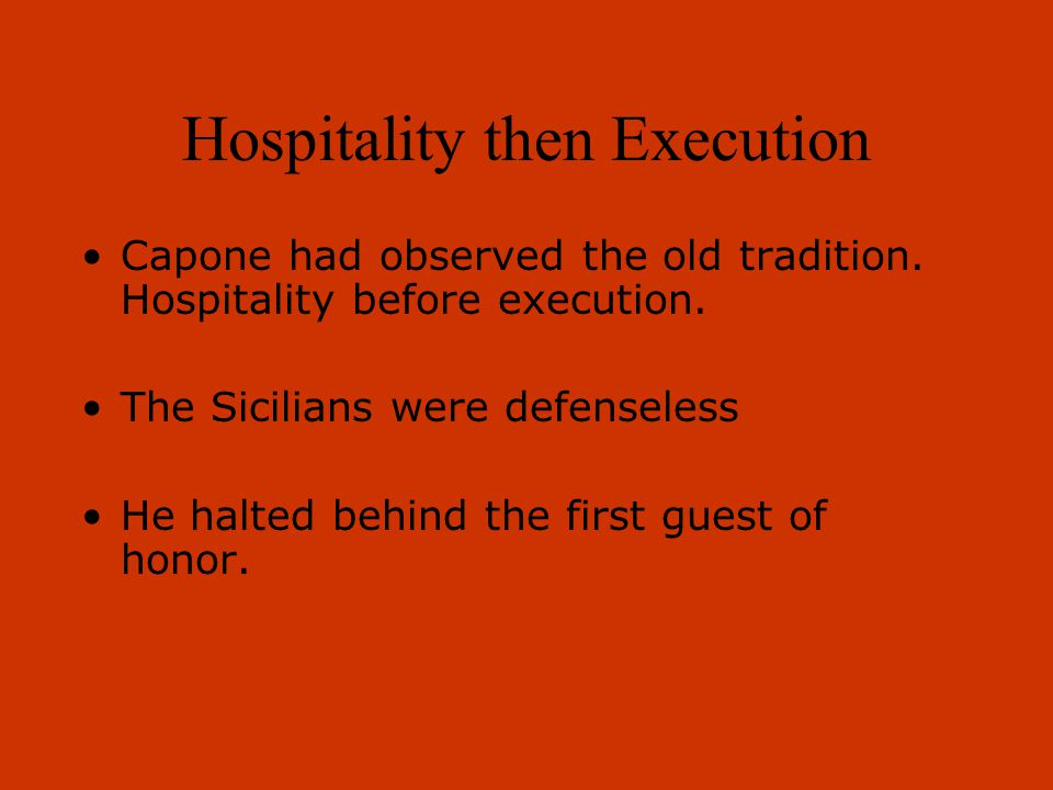 Hospitality then Execution