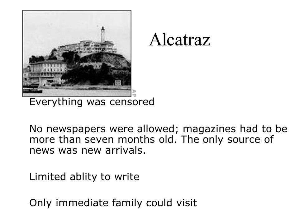 Alcatraz Everything was censored