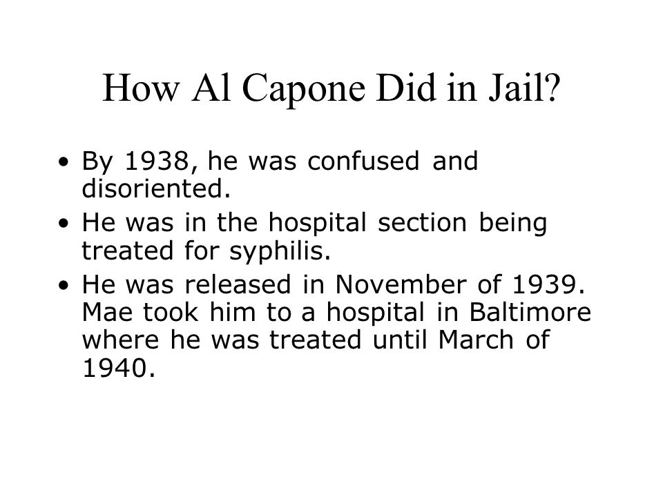 How Al Capone Did in Jail