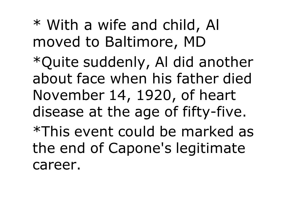 * With a wife and child, Al moved to Baltimore, MD