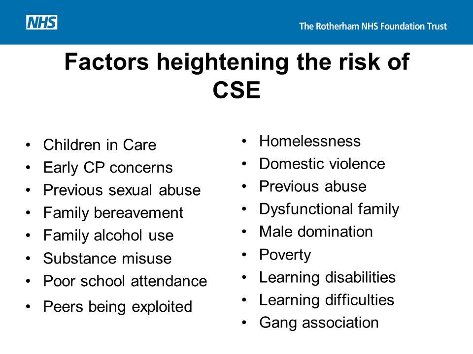 Factors heightening the risk of CSE