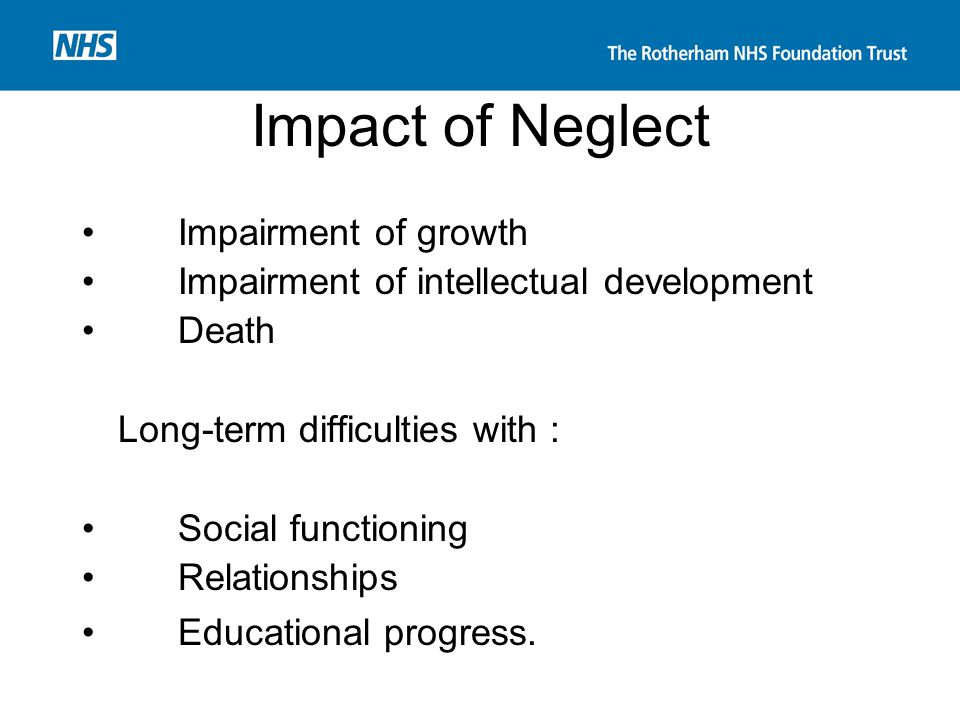 Impact of Neglect Impairment of growth