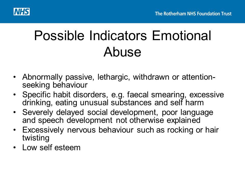 Possible Indicators Emotional Abuse