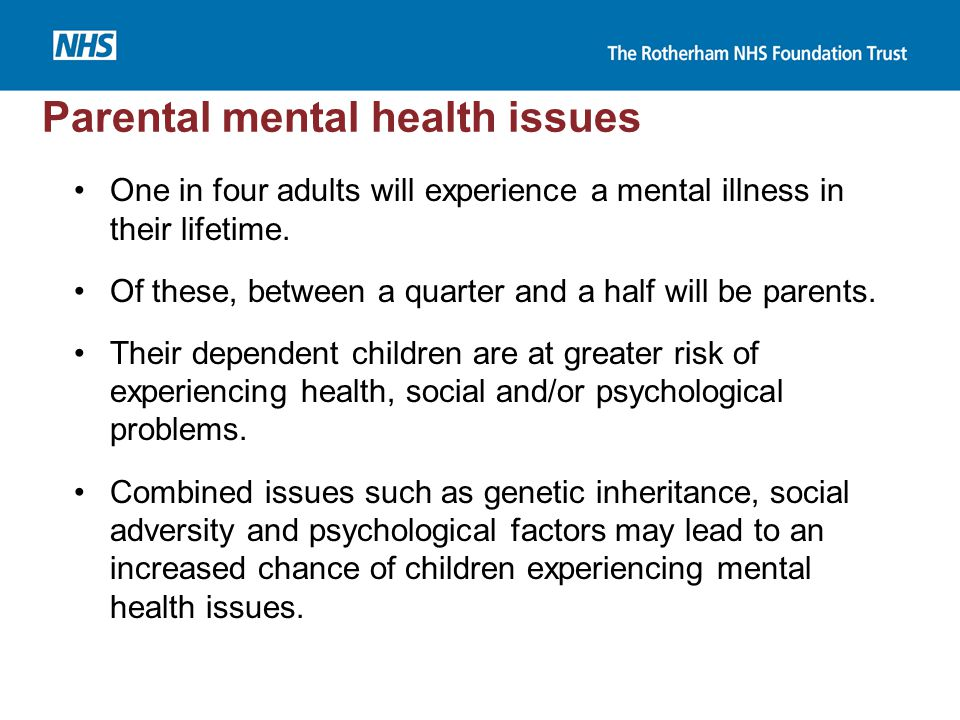 Parental mental health issues
