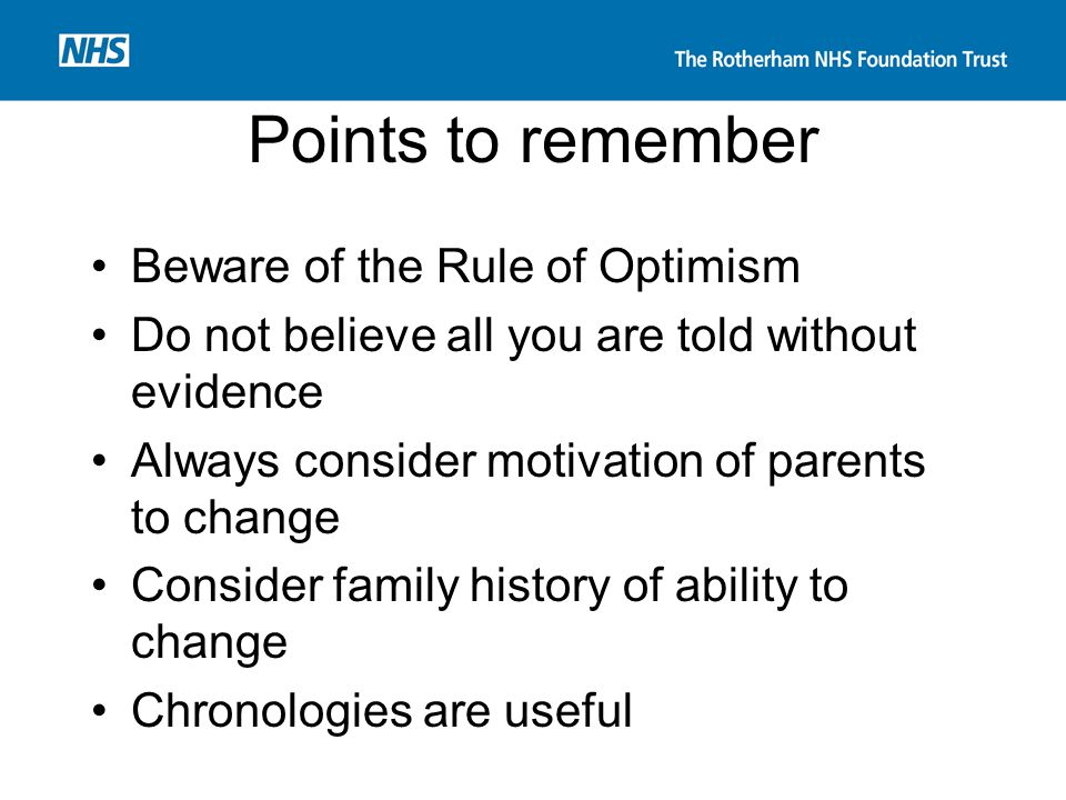 Points to remember Beware of the Rule of Optimism