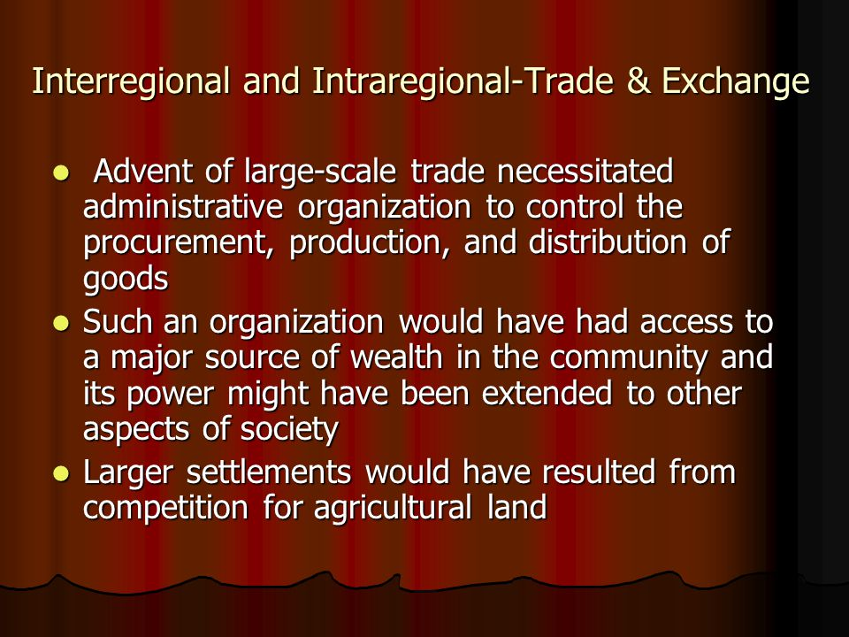 Interregional and Intraregional-Trade & Exchange