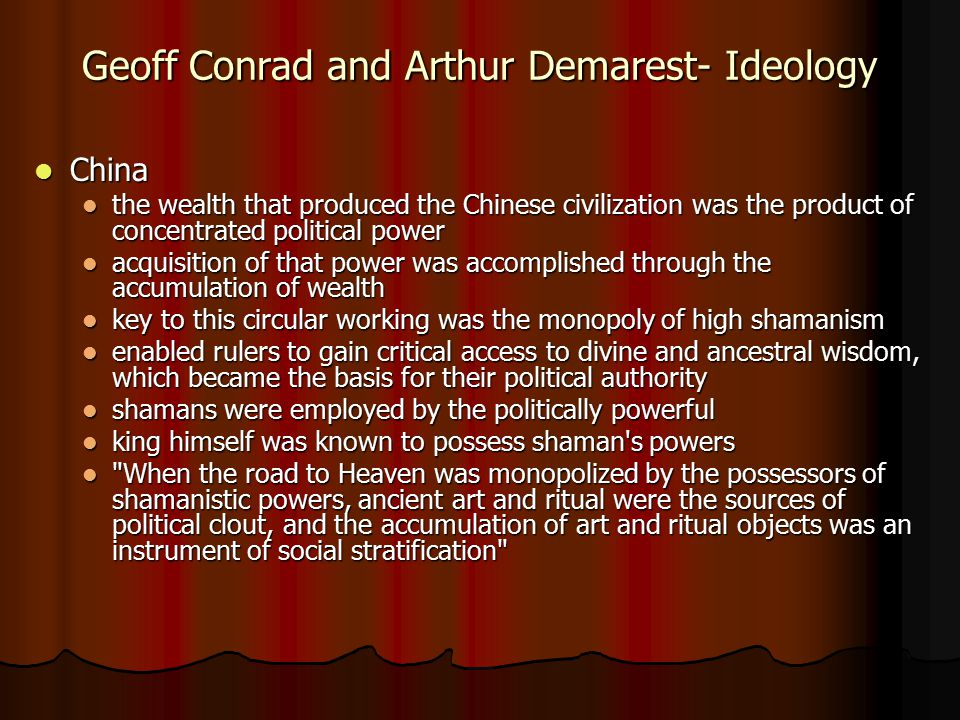 Geoff Conrad and Arthur Demarest- Ideology