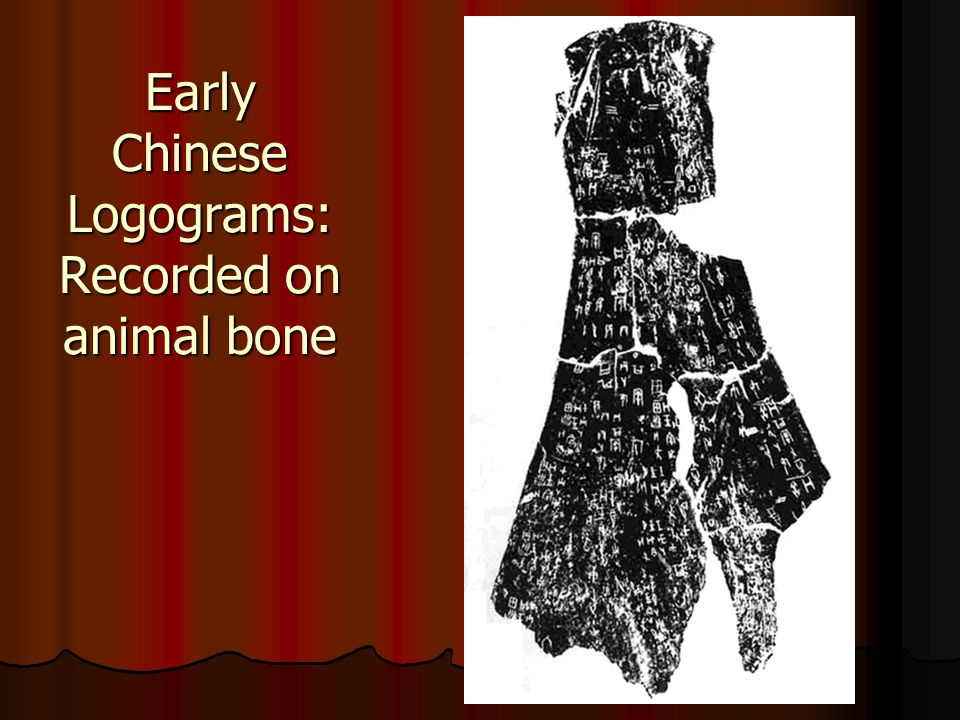 Early Chinese Logograms: Recorded on animal bone