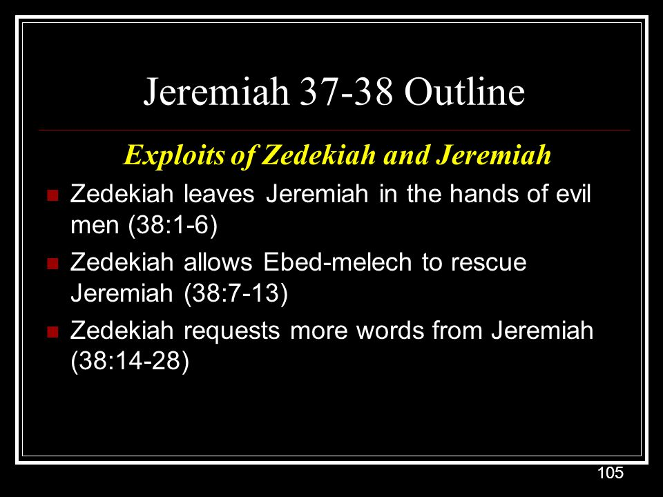 Exploits of Zedekiah and Jeremiah
