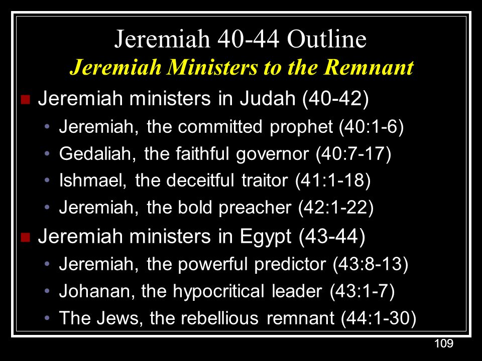 Jeremiah Ministers to the Remnant