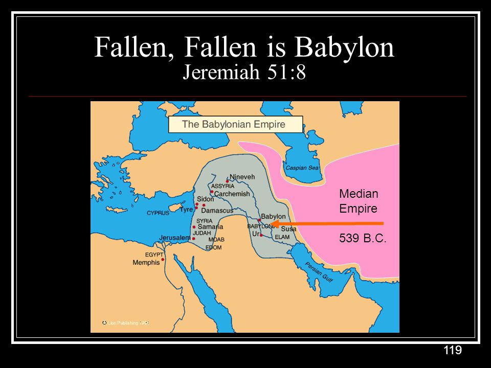 Fallen, Fallen is Babylon Jeremiah 51:8