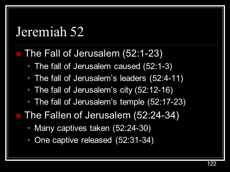 Jeremiah 52 The Fall of Jerusalem (52:1-23)