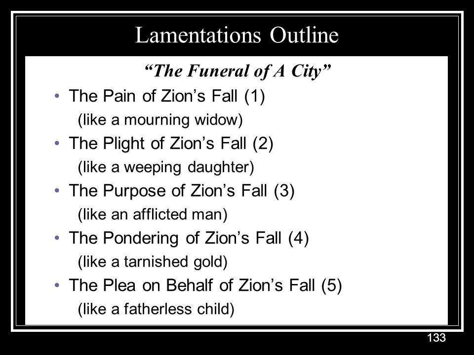 Lamentations Outline The Funeral of A City