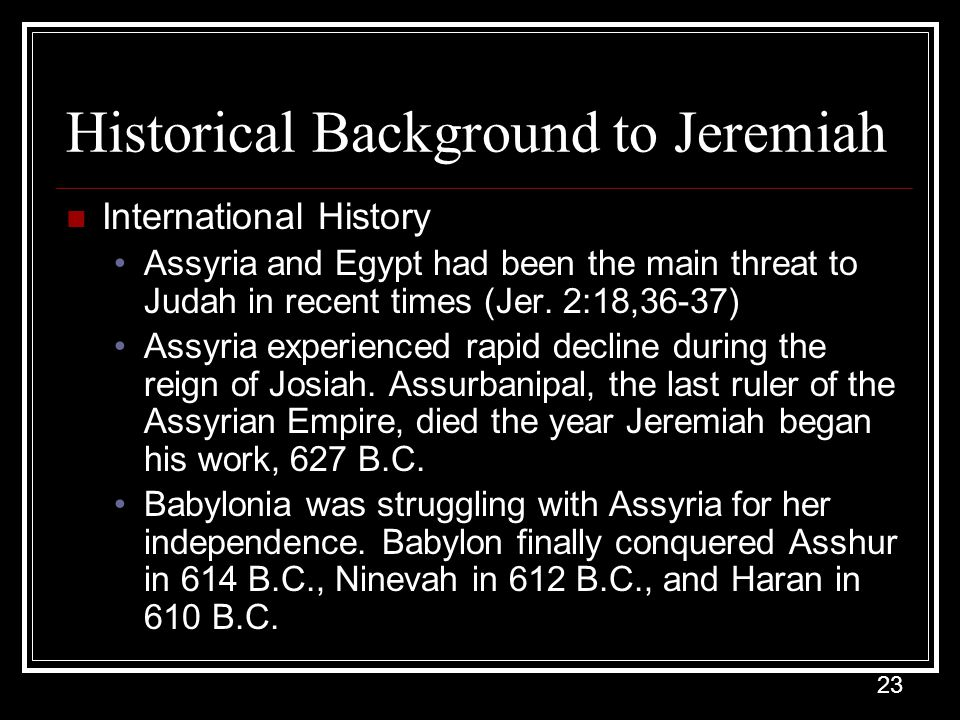 Historical Background to Jeremiah