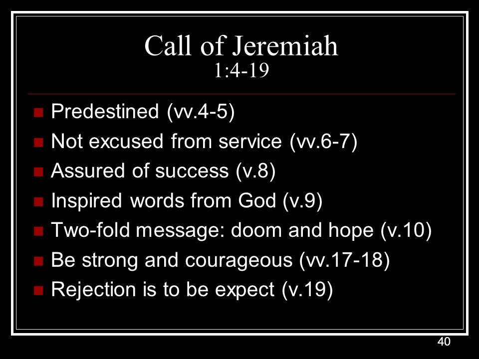 Call of Jeremiah 1:4-19 Predestined (vv.4-5)