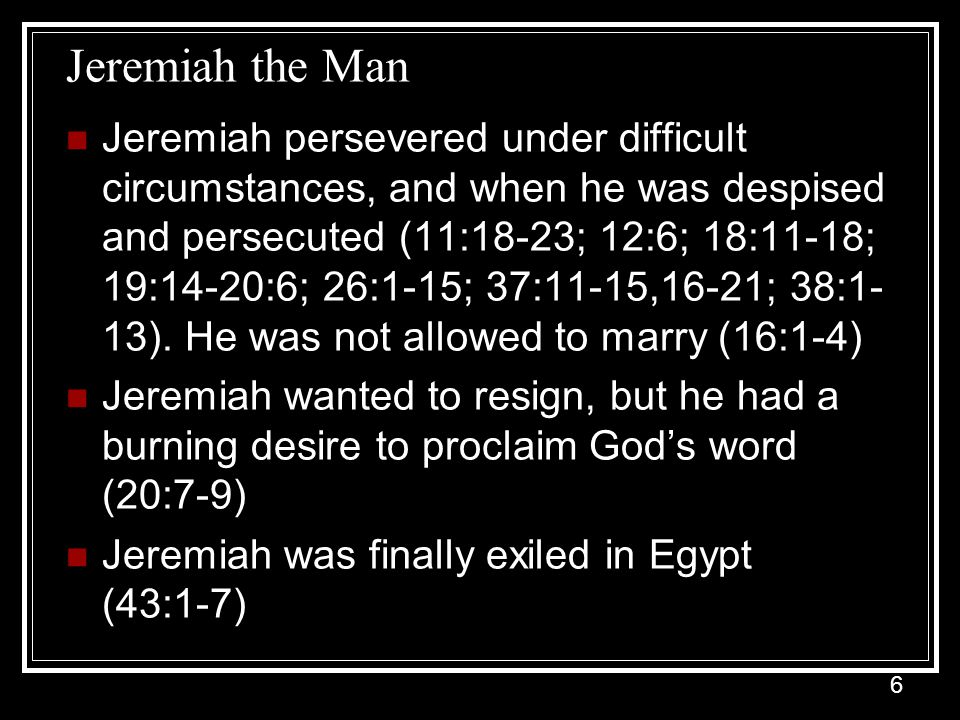 Jeremiah the Man