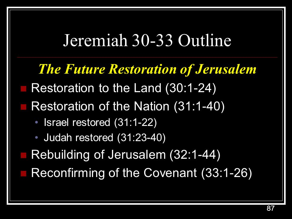 The Future Restoration of Jerusalem