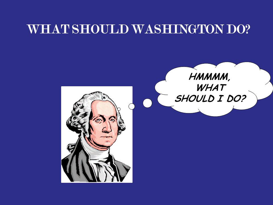 What Should Washington Do
